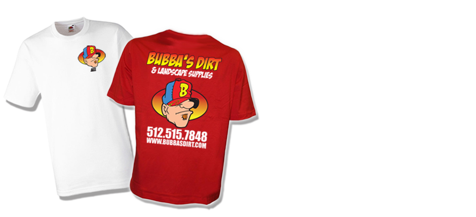 Bubba's Dirt And Landscape Supplies T-Shirts